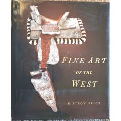 3 books; Fine Art of the West by Byron Price, GS Garcia to JM Capriola, Trappings of the Great Basin