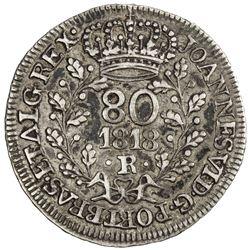 BRAZIL: Joao VI, 1816-1825, AR 80 reis, 1818-R. VF