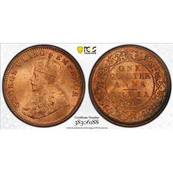 BRITISH INDIA: George V, 1910-1936, AE 1/4 anna, 1912(c). PCGS MS65