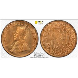 BRITISH INDIA: George V, 1910-1936, AE 1/4 anna, 1930(b). PCGS MS66