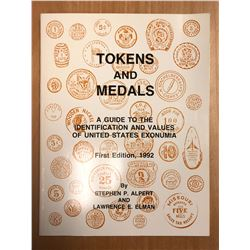 Alpert, Stephen P. & Elman, Lawrence E. Tokens and Medals: A Guide to the Identi