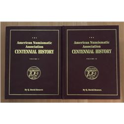 Bowers, Q. David. The American Numismatic Association Centennial History; Volumes 1 & 2