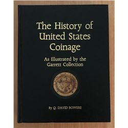 Bowers, Q. David. The History of United States Coinage: As Illustrated by the Ga