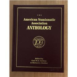 Carlson, Carl W.A. & Hodder, Michael. The American Numismatic Association Centennial Anthology