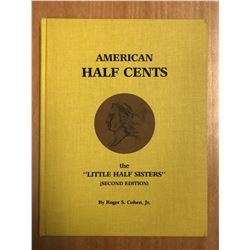 Cohen, Roger S. American Half Cents: The Little Half Sisters