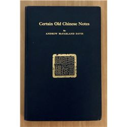 Davis, Andrew McFarland. Certain Old Chinese Notes Or Chinese Paper Money: A Communication Presented
