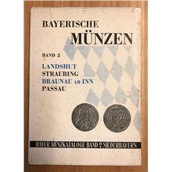 Geiger, Hugo. Bayerische Munzkataloge, Band 2: Landshut, Straubing, Braunau am I