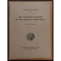 Hazard, Harry W. The Numismatic History of Late Medieval North Africa