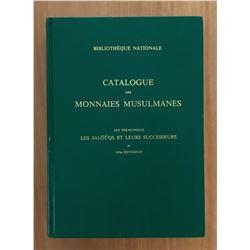 Hennequin, Gilles. Catalogue des Monnaies Musulmanes: Asie Pre-Mongole, Les Salguqs et leurs Success