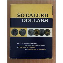 Hibler, Harold & Charles Kappen. So-Called Dollars