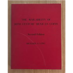 Long, Richard A. The Availability of 20th Century Mexican Coins