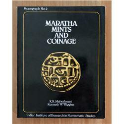 Maheswari & Wiggins. Maratha Mints and Coinage