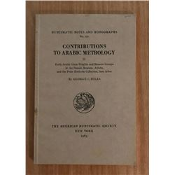 Miles, George C. Contributions to Arabic Metrology: Part II