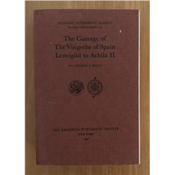 Miles, George C. The Coinage of the Visigoths of Spain: Leovigild to Achila II