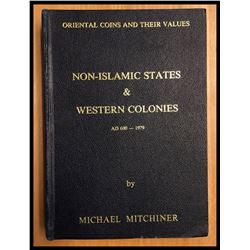 Mitchiner, Michael. Oriental Coins and their Values - Non-Islamic States & Western Colonies AD600-19