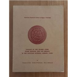 Nicol, Norman D. Catalog of the Islamic Coins, Glass Weights, Dies and Medals in the Egyptian Nation