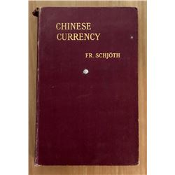 Schjoth, Fredrik. Chinese Currency