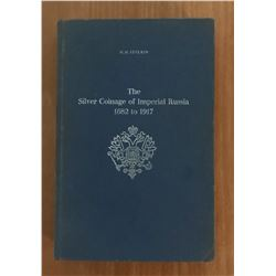 Severin, H.M. The Silver Coinage of Imperial Russia 1682 to 1917