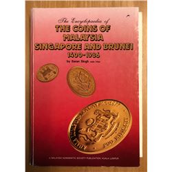 Singh, Saran. Encyclopedia of the Coins of Malaysia, Singapore, and Brunei, 1400-1967