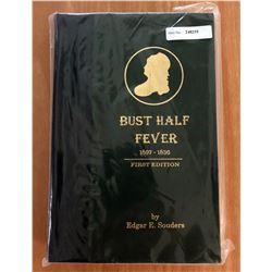 Souders, Edgar E. Bust Half Fever, 1807-1836