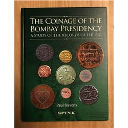 Stevens, Paul. The Coinage of the Bombay Presidency: A Study of the Records of the EIC (East India C