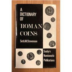 Stevenson, Seth William & C. R. Smith, F. W. Madden. A Dictionary of Roman Coins
