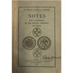 Tillot, M. & Fischer, Emil S. Notes sur la monnaie et les metaux precieux en Chine