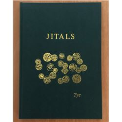 Tye, Robert & Monica. Jitals: A Catalogue and Account of the Coin Denomination of Daily Use in Medie
