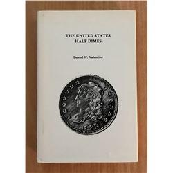 Valentine, Daniel Webster. The United States Half Dimes