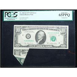 $10.00 1977 $10.00 Federal Reserve ERROR NOTE. PCGS graded Gem New 65 PPQ Cutting Error