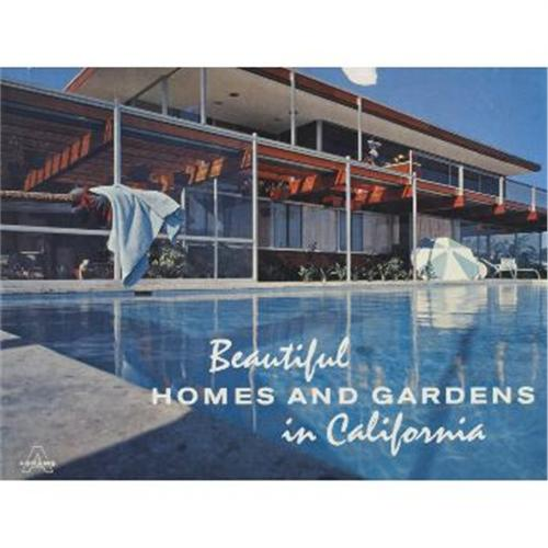 Beautiful Homes And Gardens In California