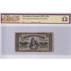 1870 25c DC-1c, Dominion of Canada, Plain Series, BCS Certified F-12. Note contains small holes most