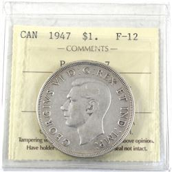 1947 Canada Silver $1 Pointed 7 ICCS Certified F-12.