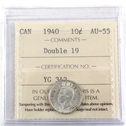 1940 Canada 10-cent Double 19 ICCS Certified AU-55.