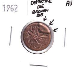 Error! 1962 Canada 1-cent with Defective Broken Die Error Almost Uncirculated.