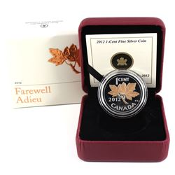2012 Canada 1-cent Farewell to the Penny Fine Silver Coin with Selective Plating (TAX Exempt).