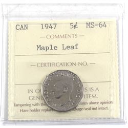 1947 Maple Leaf 5-cent ICCS Certified MS-64