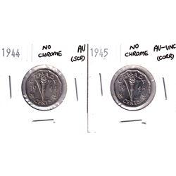 1944 No Chrome 5-cent AU (scratched) & 1945 No Chrome 5-cent AU-UNC (corrosion). 2pcs