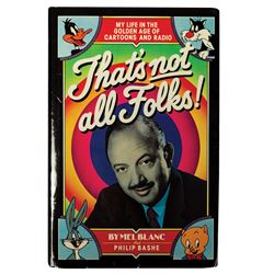 """That's Not All Folks!"" Mel Blanc Signed Book."
