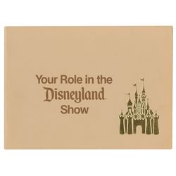 """""""Your Role in the Disneyland Show"""" Cast Member Booklet."""