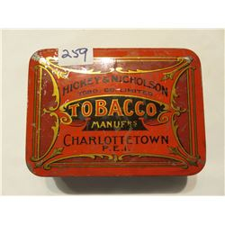 HICKEY & NICHOLSON TOBACCO CAN MADE IN PRINCE EDWARD ISLAND