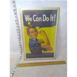 We Can Do It Sign
