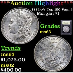 ***Auction Highlight*** 1882-o/s Top 100 Vam 3 Morgan Dollar $1 Graded Select Unc By USCG (fc)