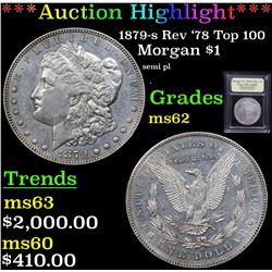 ***Auction Highlight*** 1879-s Rev '78 Top 100 Morgan Dollar $1 Graded Select Unc By USCG (fc)