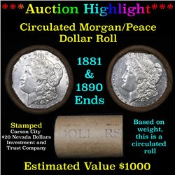 ***Auction Highlight*** Full Morgan/Peace silver dollar $1 roll $20 , 1881 & 1890 ends (fc)