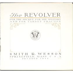 "SMITH & WESSON ""THE REVOLVER"" BOOKLET."