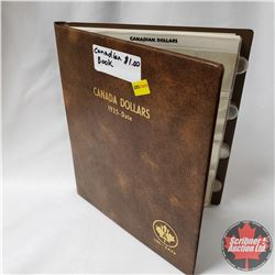 Canada Dollars Collection in Collector Uni-Safe Book (19 Coins) (1960's - 1990's) (See Pictures for
