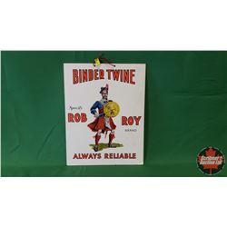 "Cardboard Sign (Printed in England) Rob Roy Binder Twine (15""H x 11""W)"