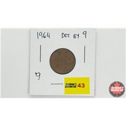 Canada One Cent - Error: 1964 Dot by 9