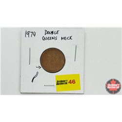 Canada One Cent - Error: 1974 Double Queen Neck